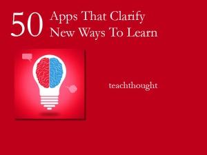 50-apps-clarify-50-new-ways-to-learn